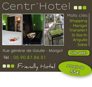 centr'hotel à Marigot - Saint Martin
