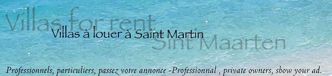 St Martin villa rental advertisment